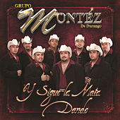 Play & Download Y Sigue La Mata Dando by Grupo Montez de Durango 2 | Napster