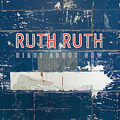 Right About Now by Ruth Ruth