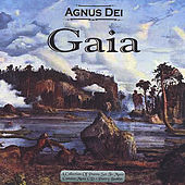 Play & Download Gaia by Agnus Dei | Napster