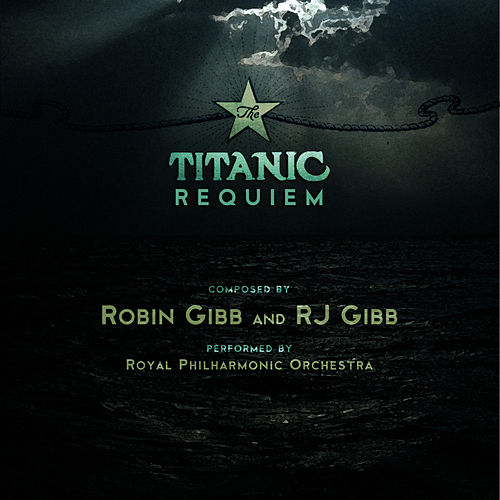 Play & Download Titanic Requiem by Royal Philharmonic Orchestra | Napster