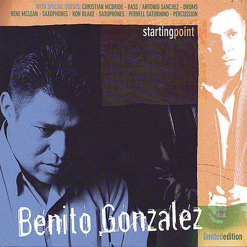 Play & Download Starting Point by Benito Gonzalez | Napster