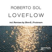 Play & Download Loveflow by Roberto Sol | Napster