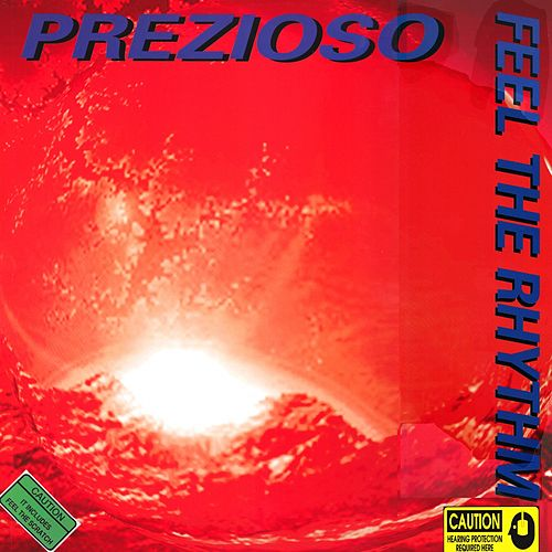 Play & Download Feel The Rhythm by Prezioso | Napster