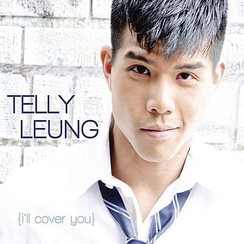 Play & Download I'll Cover You by Telly Leung | Napster