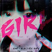 Play & Download Electric Girl by She | Napster