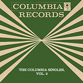 Play & Download The Columbia Singles, Vol. 2 by Tony Bennett | Napster
