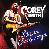 Live In Chattanooga by Corey Smith