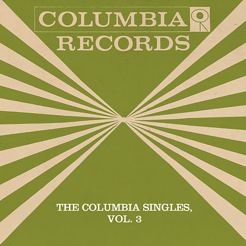 The Columbia Singles, Vol. 3 by Tony Bennett