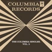 The Columbia Singles, Vol. 5 by Tony Bennett