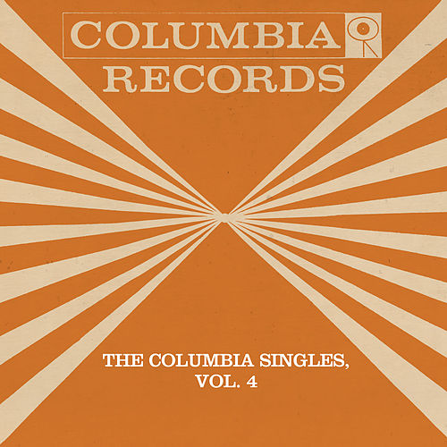 The Columbia Singles, Vol. 4 by Tony Bennett