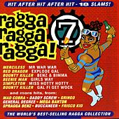 Ragga Ragga Ragga 7 von Various Artists