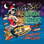 Play & Download Christmas Comes Alive! by Brian Setzer | Napster
