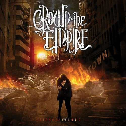 Play & Download The Fallout by Crown The Empire | Napster