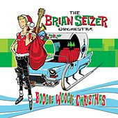 Boogie Woogie Christmas by Brian Setzer