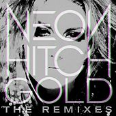Gold Remix EP by Neon Hitch