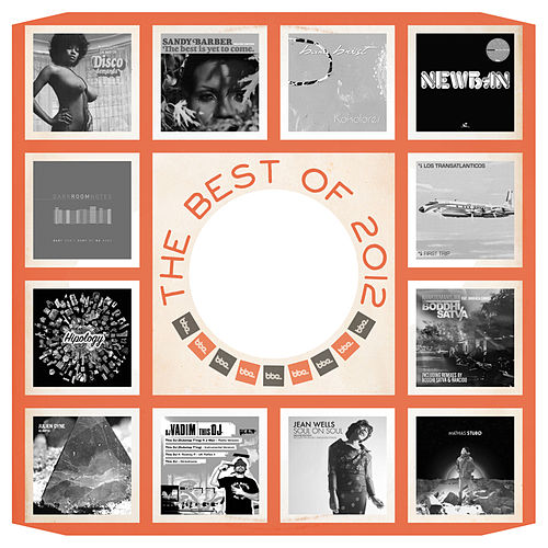 Play & Download Best of BBE 2012 by Various Artists | Napster