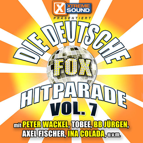 Die deutsche Fox Hitparade Vol. 7 by Various Artists