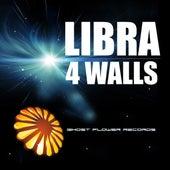 4 Walls by Libra