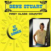 First Class Country by Gene Stuart