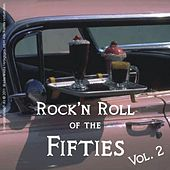 Play & Download Rock'n Roll of the Fifties, Vol.2 by Various Artists | Napster