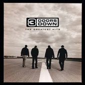 Play & Download The Greatest Hits by 3 Doors Down | Napster
