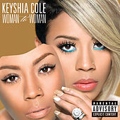Play & Download Woman To Woman by Keyshia Cole | Napster