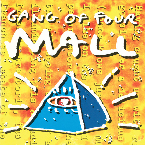 Play & Download Mall by Gang Of Four | Napster