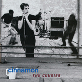 Play & Download The Courier by Cinnamon | Napster