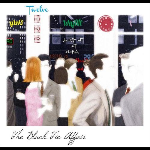 The Black Tie Affair by Twelve One