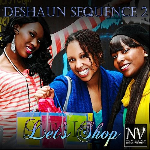 Play & Download Lets Shop by Deshaun Sequence 2 | Napster