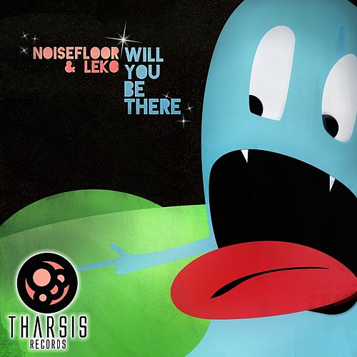 Will You Be There by Bass Tribe