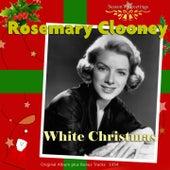 White Christmas (Original Album Plus Bonus Tracks 1954) by Rosemary Clooney