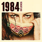 Play & Download Influenza by 1984 | Napster