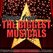 Songs from the Biggest Musicals by Musical Mania
