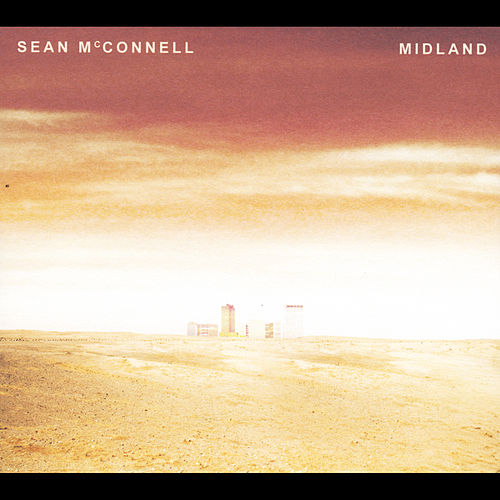 Midland by Sean McConnell