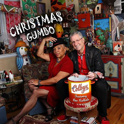Play & Download Christmas Gumbo (feat. Bev Rohlehr) by The Colbys | Napster