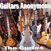 Play & Download Guitars Anonymous by The Curios | Napster