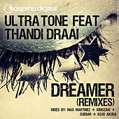 Dreamer Remixes by Ultratone