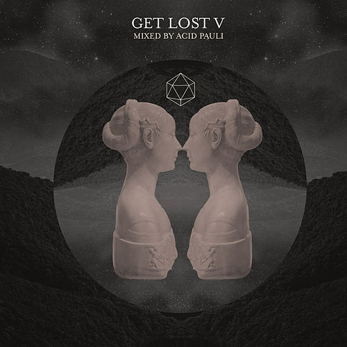 Get Lost V Mixed By Acid Pauli by Various Artists