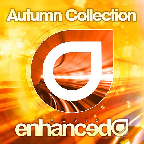 Play & Download Enhanced Music - Autumn Collection 2010 - EP by Various Artists | Napster