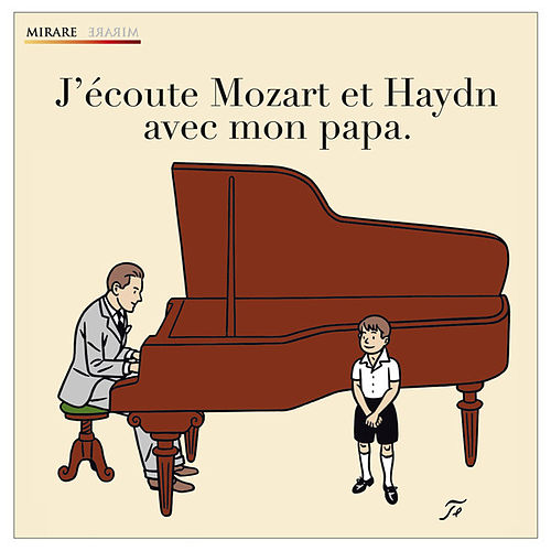 Play & Download J'écoute Mozart et Haydn avec mon papa by Various Artists | Napster