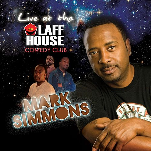 Live At the Laff House Comedy Club by Mark Simmons