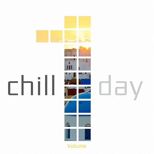 Play & Download Chill Day by Various Artists | Napster