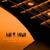 Instrumental Acoustic Guitars Vol. 1 by Dani W. Schmid