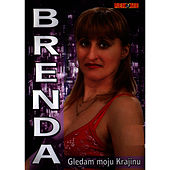 Play & Download Gledam Moju Krajinu by Brenda | Napster