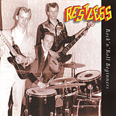 Play & Download Rock'n'roll Beginners by Restless | Napster