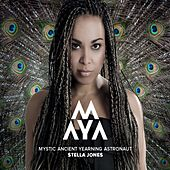Play & Download M.A.Y.A. 2012 - Mystic Ancient Yearning Astronaut by Stella Jones | Napster