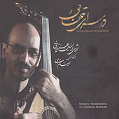 In the Realm of Solitude(Dar Saray-e Tanhaei)-Duo for Oud and Percussion by Hossein Behroozi-Nia