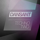 Play & Download Dansant Techno Two by Various Artists | Napster