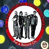 Play & Download Put a Record On by Ric Lee's Natural Born Swingers | Napster